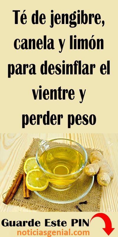 Té De Jengibre Canela Y Limón Para Desinflar El Vientre Y Perder Peso Tea Health Benefits Health Tips Health Info