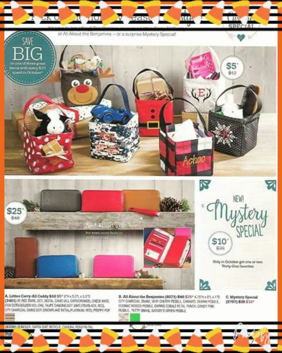 These are Thirty-One's October 2016 specials.. If your interested in ordering, please visit my website.. https://www.mythirtyone.com/1728237