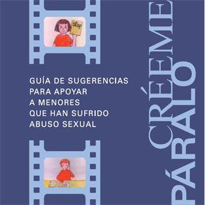 Créeme, páralo [Vídeo (DVD)] : prevenir el abuso sexual de menores : películas animadas