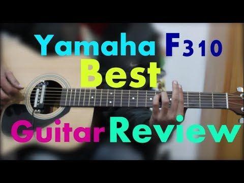 Yamaha F310 Best Guitar 4 Everyone Perfect Guitar Best In Class Hindi Unboxing Review Https Cstu Io Cb Guitar Reviews Cool Guitar Famous Guitarists