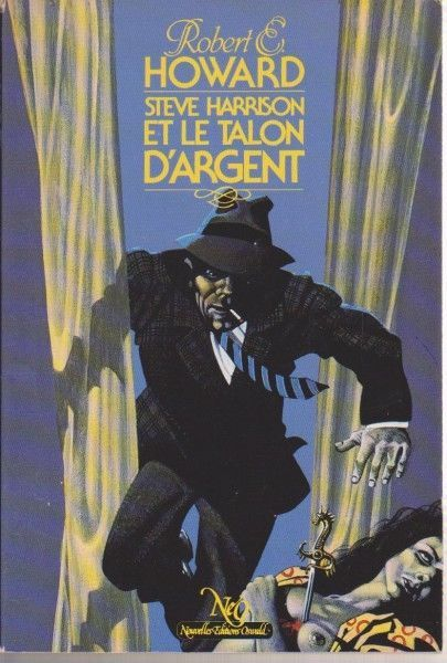 Steve Harrison et le Talon D Argent - Robert E. Howard