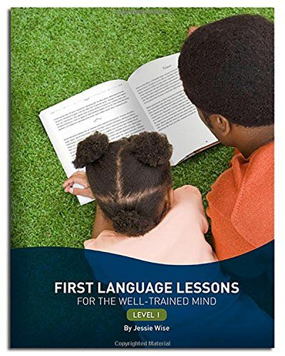 First Language Lessons for the Well-Trained Mind: Level 1 (Second Edition)  (First Language Lessons) by Jessie Wise http://www.amazon.com/dp/1933339446/ref=cm_sw_r_pi_dp_m.ROvb13E029Q