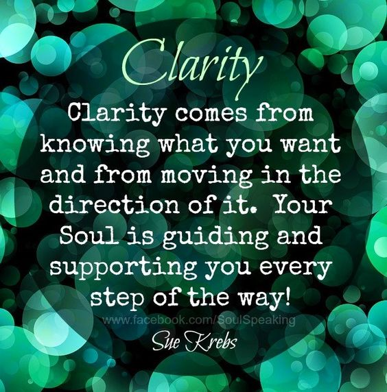 Clarity quote via www.Facebook.com/SoulSpeaking