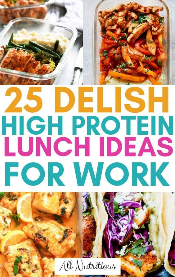 25 Delish High Protein Lunches for Work - All Nutritious