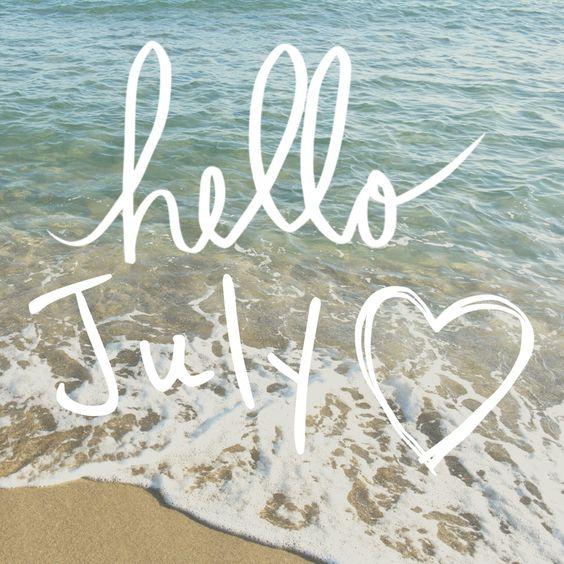 "Hello July!      (""Hello July  ♥ ℳ ♥."")"