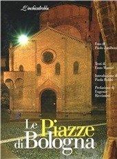 Le #piazze di bologna editore L%26apos%3Binchiostroblu  ad Euro 41.65 in #Linchiostroblu #Libri guide turistiche e viaggi