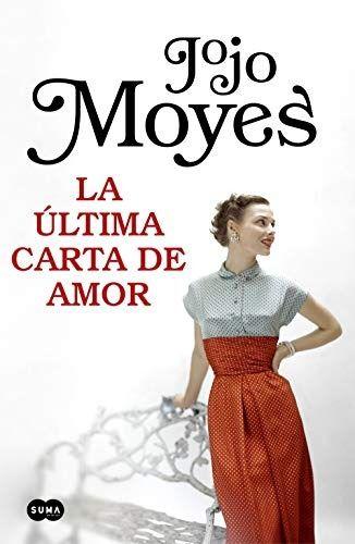 La Ultima Carta De Amor Pdf Jojo Moyes Con Imagenes La