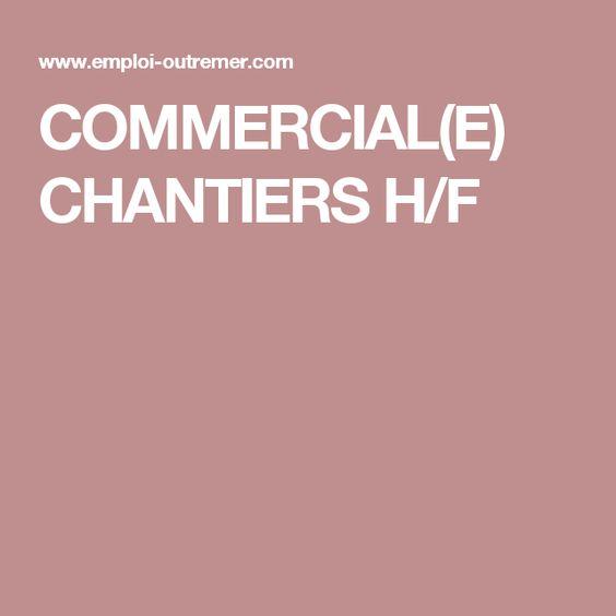 COMMERCIAL(E) CHANTIERS H/F