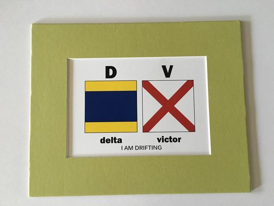"Flag Art Hawaii ""Delta Victor I AM DRIFTING"" 8'' x 10'' & 11'' x 14'' $10.00 & $15.00"