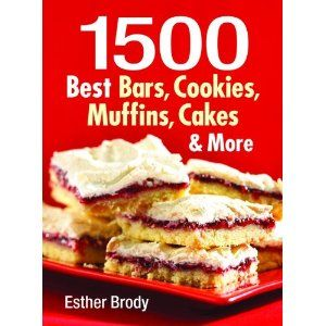 1500 Best Bars, Cookies, Muffins, Cakes, and More by Esther Brody.    I used to bake every day and let me tell you, it's not easy coming up with something different.  This book saved me from baking tedium.  It's full to the brim with great recipes for just about anything you feel like making.