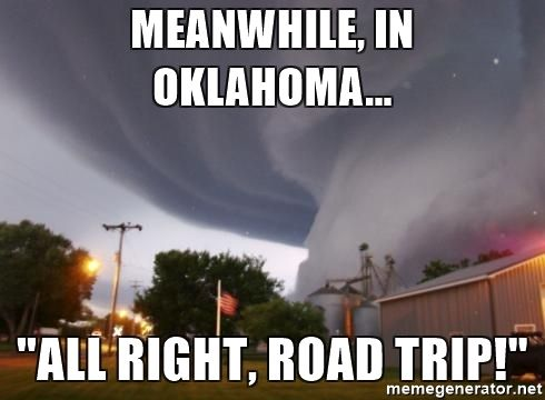 12 Downright Funny Memes You'll Only Get If You're From Oklahoma | Hot weather humor, Weather memes, Tornado meme