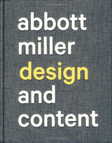 Abbott Miller: Design and Content by Abbott Miller http://www.amazon.com/dp/1568987269/ref=cm_sw_r_pi_dp_VIFdub1YDTHX0