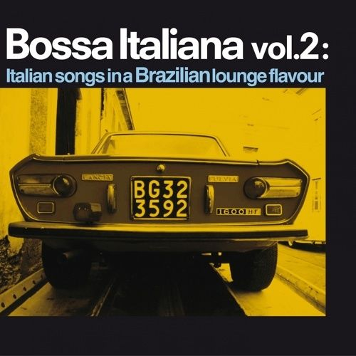 VA - Bossa italiana, Vol. 2- Italian Songs in a Brazilian Lounge Flavour (2014)