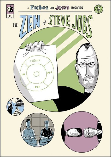 The Zen of Steve Jobs by Caleb Melby. An illustrated depiction of Steve Jobs' friendship with Zen Buddhist Kobun Chino Otogawa and the impact it had on Jobs' career
