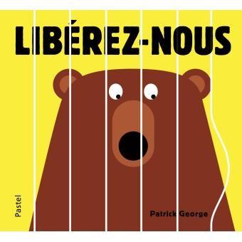 Kidissimo: Mon premier livre 'écolo' : Libérez-nous de Patrick Georges, chez…