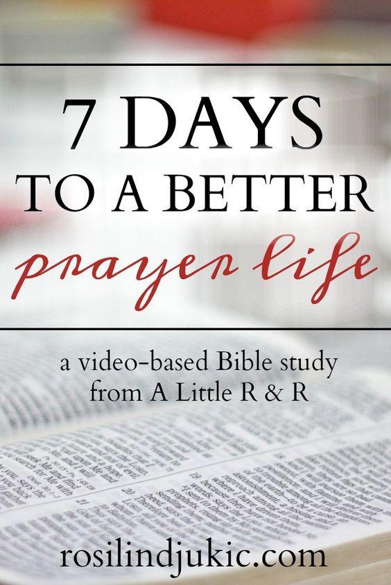 7 Days to a Better Prayer Life