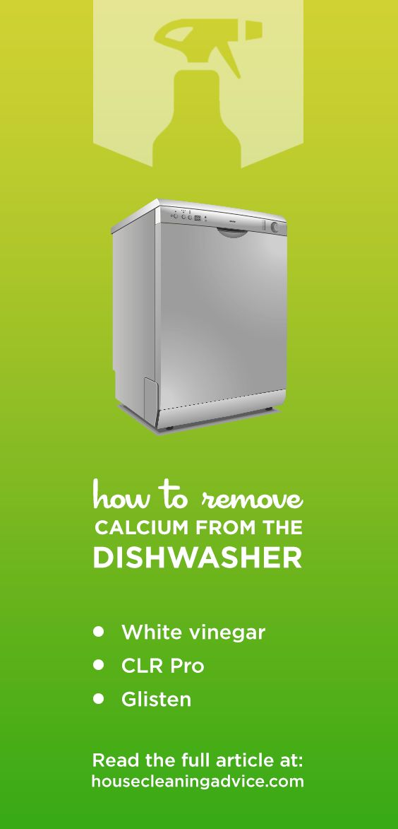 How To Clean Calcium Buildup In Dishwasher Quick And Easy House Cleaning Advice Easy House Cleaning Clean House Cleaning Advice