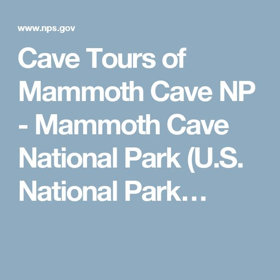 Cave Tours of Mammoth Cave NP - Mammoth Cave National Park (U.S. National Park…