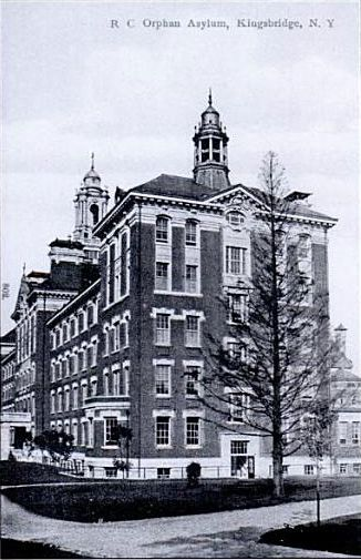 Roman Catholic Orphan Asylum.  301 West Kingsbridge Road at Sedgwick Avenue The Bronx, N.Y.