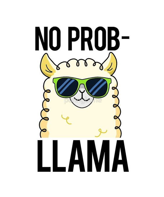 """No Prob-llama Animal Pun"" by punnybone   Redbubble"