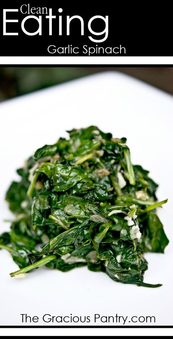 Clean Eating Garlic Spinach. #CleanEatingRecipes