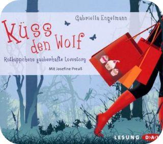 """°Convallaria°s Bücherblog: [Hörbuch] """"Küss den Wolf"""" von Gabriella Engelmann"""