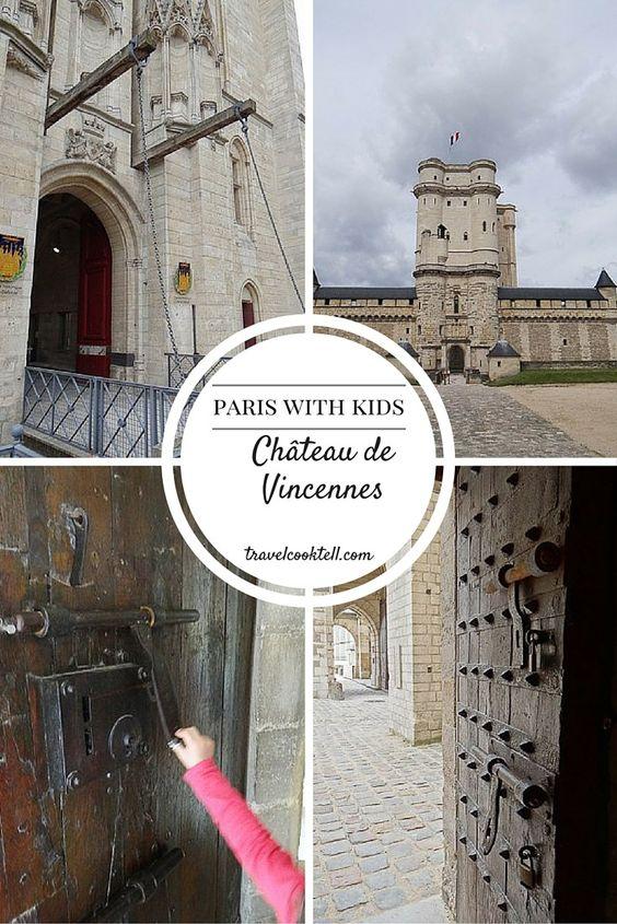 Paris with Kids- Château de Vincennes | Travel Cook Tell