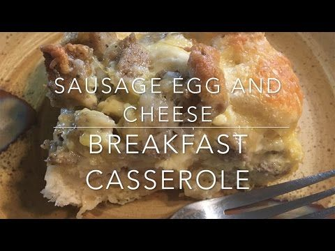 How To Make Sausage Egg And Cheese Breakfast Casserole!
