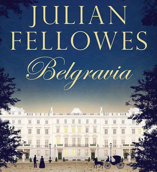 British Period Drama Belgravia New Trailer Best Period Dramas