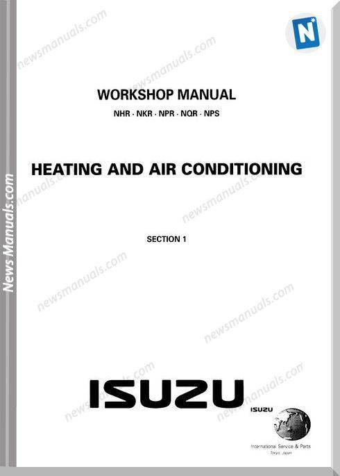 Isuzu Nhr Nkr Npr Nqr Nps Heating Air Workshop Manual Air Heating Manual Workshop