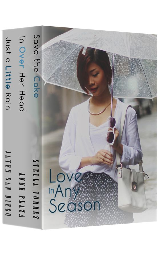 Love in Any Season (Romance Class Bundle #2)  In Over Her Head by ANNE PLAZA Just a Little Rain by JAYEN SAN DIEGO  Save the Cake by STELLA TORRES    Photography/Model: Rhea Bue (http://rheabue.com)   Buy it on Amazon: http://amzn.to/1oPMpsi  #chicklit #Philippines #fiction #books #romance