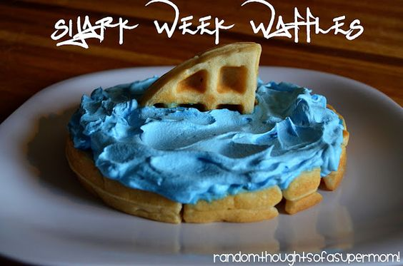 *Random Thoughts of a SUPERMOM!*: Shark Week Waffles - fun while studying Sensational Sharks!