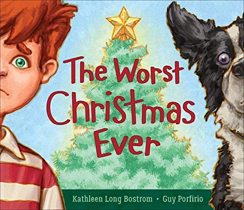 Christmas 2021 Has Been The Worsr The Worst Christmas Ever In 2021 Book Reviews For Kids Holiday Books Free Kindle Books
