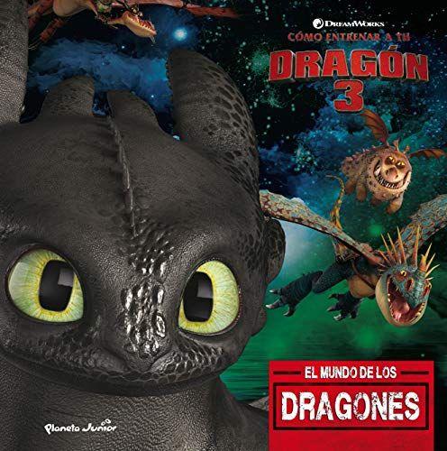 Como Entrenar A Tu Dragon 3 Como Entrenar A Tu Dragon Dragones Como Entrenar