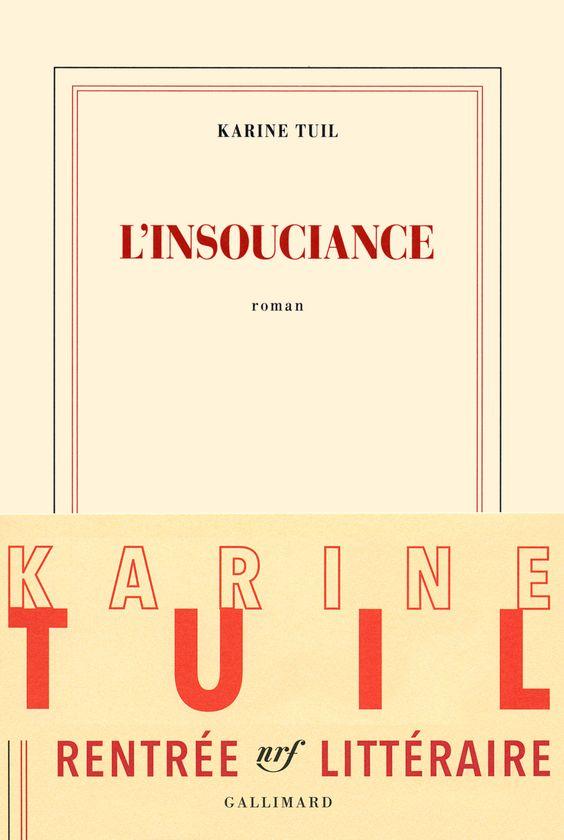 « L'insouciance », de Karine Tuil