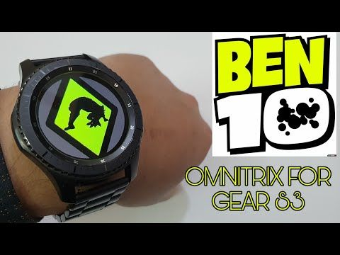 Ben 10 Ultimate Alien Omnitrix App For Samsung Gear S3 Smartwatch Installation Video Youtube Ben 10 Ultimate Alien Ben 10 Alien