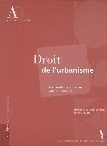 Droit de l'urbanisme : Préparation au concours attaché territorial de Emmanuelle Gillet-Lorenzi http://www.amazon.fr/dp/2841433234/ref=cm_sw_r_pi_dp_Blrfwb15K2PXB