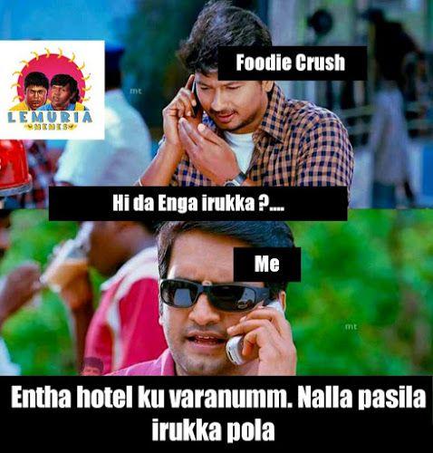 Lemuria Memes Foodie Crush Santhanam Memes Okok Tamil Memes And Foodie Crush Crushes Crush Memes