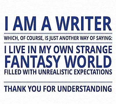 I am a writer.: