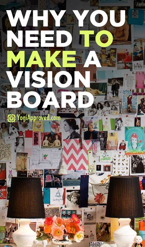 Vision Boards: Why you need one - YogiApproved.com