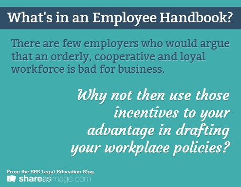 What\u0027s in an Employee Handbook? From the SES Legal Education Blog