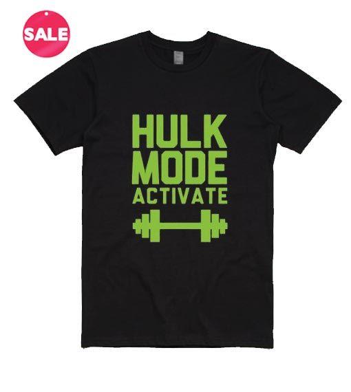 Hulk Mode Activated T-Shirt. Custom Tshirt Prices Tees Feminist ...