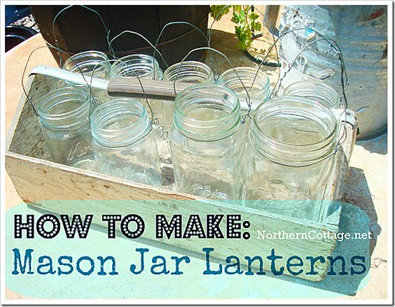 How to Make MASON JAR LANTERNS (with step by step tutorial) at Northern Cottage