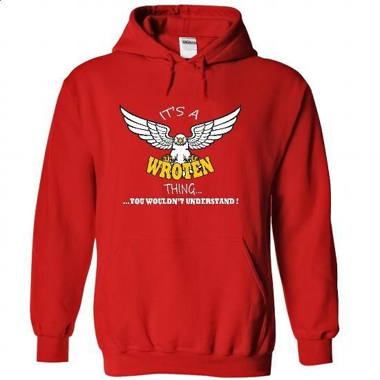 Its a Wroten Thing, You Wouldnt Understand !! Name, Hoo - #black shirt #wrap sweater. MORE INFO => https://www.sunfrog.com/Names/Its-a-Wroten-Thing-You-Wouldnt-Understand-Name-Hoodie-t-shirt-hoodies-8695-Red-34745676-Hoodie.html?68278