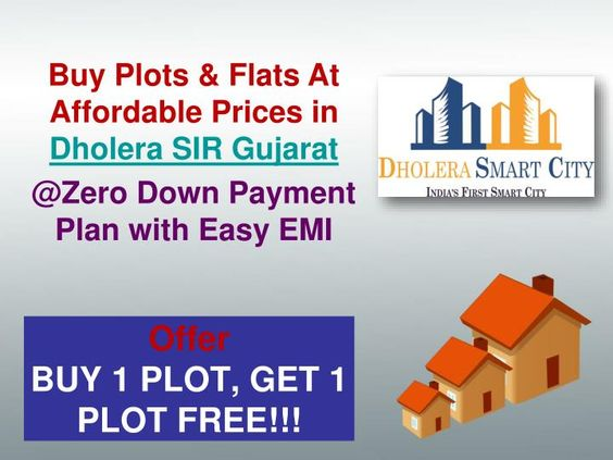 Dholera Smart City offers wide range of Residential & Commercial plots, villas, flats Bungalows in India's First Smart City In Dholera SIR Gujrat at very affordable price.Our Plots Starting form Rs. 280 per Sq. Ft for minimum Booking amount 12.5k and EMI Start with 10k. \nFor more info please visit.www.dholera-smart-city.com or call us at  91 7042878445 or email at info@smart-homes.in