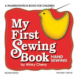 My First Sewing Book: Hand Sewing - Winky Cherry sewing series part 1 - K+
