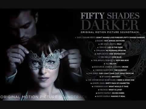 Fifty Shades Darker Soundtrack Album Full Youtube Fifty Shades Darker Soundtrack Fifty Shades Darker Fifty Shades