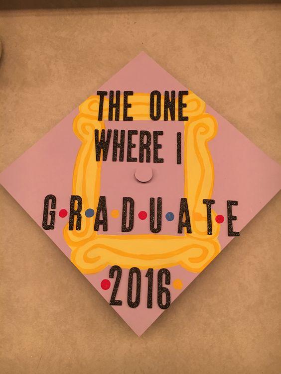 Friends Graduation Cap 2016 ❤️: