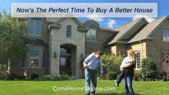 Now Is A Great Time To Buy A Better House