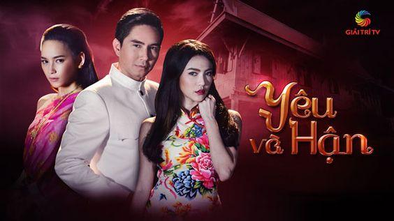 Yêu Và Hận | Thái Lan | VTVcab1 - Trọn bộ